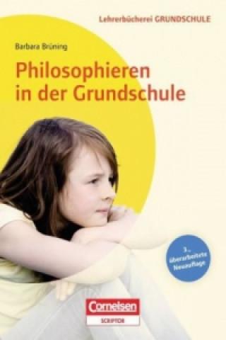 Philosophieren in der Grundschule