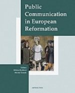 Public Communication in European Reformation