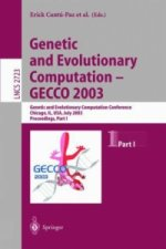 Genetic and Evolutionary Computation - GECCO 2003
