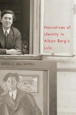 Narratives of Identity in Alban Berg's