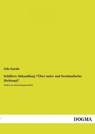 Schillers Abhandlung Über naive und Sentimalische Dichtung