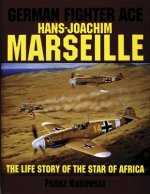 German Fighter Ace Hans-Joachim Marseille
