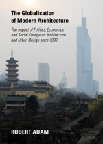 Globalisation of Modern Architecture: The Impact of Politics