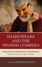 Shakespeare and the Spanish Comedia