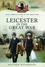 Leicester in the Great War