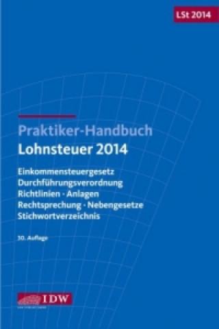 Praktiker-Handbuch Lohnsteuer 2014