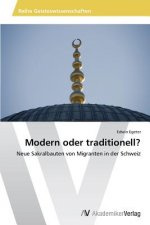 Modern Oder Traditionell?