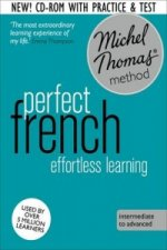 Perfect French: Revised (Learn French with the Michel Thomas