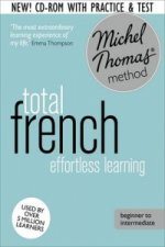 Total French: (Learn French with the Michel Thomas Method)