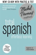 Total Spanish: Revised (Learn Spanish with the Michel Thomas