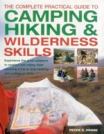 Complete Practical Guide to Camping, Hiking & Wilderness Ski