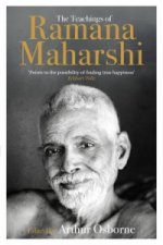 Teachings of Ramana Maharshi (the Classic Collection)