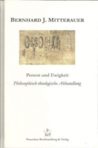 Person und Ewigkeit