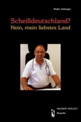 Scheißdeutschland?