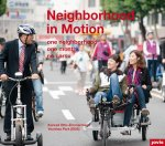Neighborhood in Motion / Stadtquartier in Bewegung