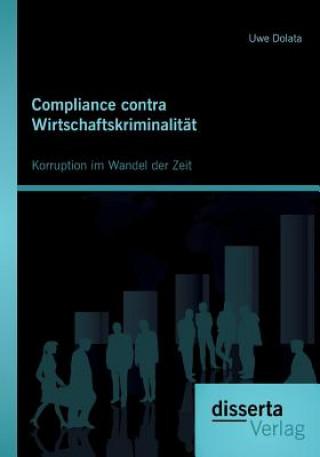 Compliance Contra Wirtschaftskriminalitat