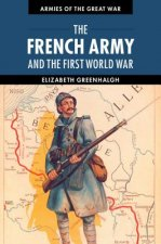 French Army and the First World War