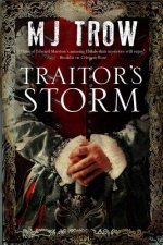 Traitor's Storm: a Tudor Mystery Featuring Christopher Marlo