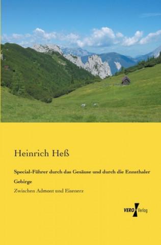 Special-Fuhrer durch das Gesause und durch die Ennsthaler Gebirge