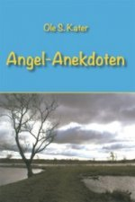 Angel-Anekdoten