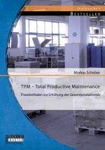 TPM - Total Productive Maintenance