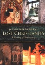 Lost Christianity Journey Of Rediscovery