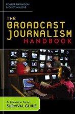 Broadcast Journalism Handbook