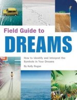 Field Guide to Dreams