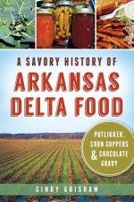 Savory History of Arkansas Delta Food
