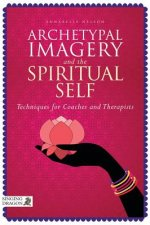 Archetypal Imagery and the Spiritual Self