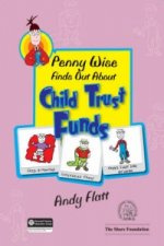 Penny Wise Finds Out About Child Trust Funds