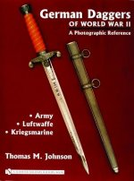 German Daggers of World War II - A Photographic Reference