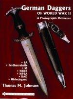 German Daggers of World War II - A Photographic Reference: Vol 2 - SA, Feldherrnhalle, SS, NSKK, NPEA, RAD, Hitlerjugend