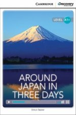 Around Japan in Three Days High Beginning Book with Online A