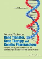 Advanced Textbook on Gene Transfer, Gene Therapy and Genetic