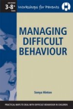 Managing Difficult Behaviour - a Workshop