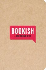 Bookish...and Proud of it