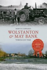 Wolstanton & May Bank Through Time