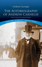 Autobiography of Andrew Carnegie and His Essay