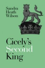 Cicelys Second King