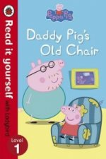 Peppa Pig: Daddy Pig's Old Chair - Read it Yourself with Lad