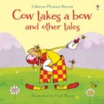 Cow Takes A Bow & Other Tales