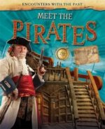 Encounters with the Past: Meet the Pirates