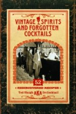 Vintage Spirits and Forgotten Cocktails [Mini Book]