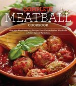 Everyman's Complete Meatball Cookbook