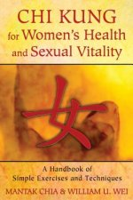 Chi Kung for Women's Health and Sexual Vitality