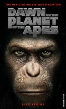 Dawn of the Planet of the Apes - The Official Movie Noveliza