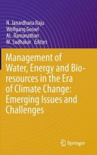 Management of Water, Energy and Bio-resources in the Era of Climate Change: Emerging Issues and Challenges, 1