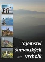 Tajemství šumavských vrcholů