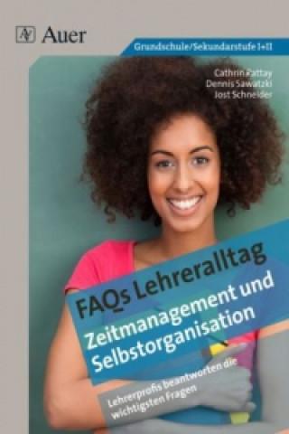FAQs Lehreralltag - Zeitmanagement und Selbstorganisation